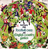 HARRIS,ROLF  -   Football crazy/ English country garden (G81245/7s)