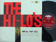 HI-LO'S  -  HI-LO'S AND ALL TAHT JAZZ  (G168705/LP)