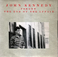 KENNEDY,JOHN  -   Forget/ The end of the affair (G82253/7s)