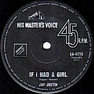 JUSTIN,JAY  -   If I had a girl/ Honey, hold me (G83266/7s)