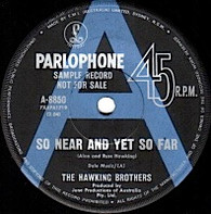 HAWKING BROTHERS  -   So near and yet so far/ Your side of the story (G84205/7s)