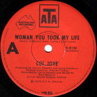JOYE,COL  -   Woman you took my life/ Simple words and music (G84250/7s)