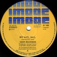 BACHMAN,CASH  -   My girl Bill/ I may never pass this way again (8513/7s)