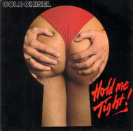 COLD CHISEL  -   Hold me tight!/ No sense (8565/7s)