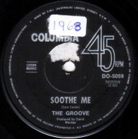 GROOVE  -   Soothe me/ I see a new day (G58172/7s)