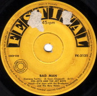 JOYE,COL & JOY BOYS  -   Bad man/ Dreamy eyes (64285/7s)