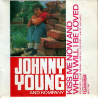 YOUNG,JOHNNY & KOMPANY  -    Kiss me now/ All my sorrows/ When will I be loved/ Land of 1,000 dances (65610/7EP)