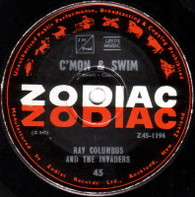 COLUMBUS,RAY & INVADERS  -   C'mon & swim/ We can't go wrong (65112/7s)