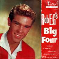 ROB E.G.  -  BIG FOUR Sleepwalk/ Railroadin'/ Whiplash/ Comanche sunset (G67747/7EP)