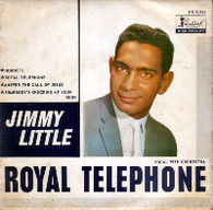LITTLE,JIMMY  -  ROYAL TELEPHONE Royal telephone/ Hornets/ Somebody's knocking at your door/ Answer the call of Jesus (68715/7EP)
