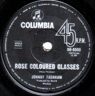 FARNHAM,JOHNNY  -   Rose coloured glasses/ Scratchin' ma head (71140/7s)