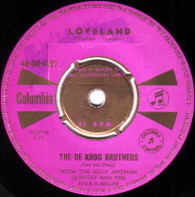DE KROO BROTHERS  -   Loveland/ 'Cause I like it (82127/7s)