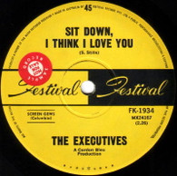 EXECUTIVES  -   Sit down, I think I love you/ Don't you sometimes, baby, find that I'm on your mind (G83162/7s)