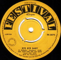 JOYE,COL & JOY BOYS  -   Bye bye baby/ I miss you so (G83264/7s)