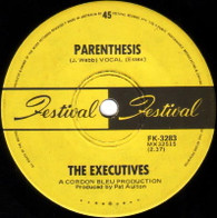 EXECUTIVES  -   Parenthesis/ Got my woman (G84154/7s)