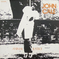 CALE,JOHN  -  ANIMAL JUSTICE Chicken shit/ Memphis/ Tin pan punk/ Hedda Gabler (G76416/12s)