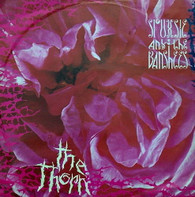 SIOUXSIE & BANSHEES  -  THE THORN Overground/ Voices/ Placebo effect/ Red over white (G80592/12s)