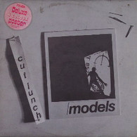 MODELS  -  CUT LUNCH Two cabs to the Toucan/ Germ/ Atlantic romantic/ Unfaithful to the corps/ Man 'o action/ Cut lunch (G78522/12s)