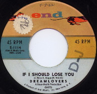 DREAMLOVERS  -   If I should lose you/ I miss you (G44150/7s)