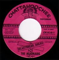 MURMAIDS  -   Heartbreak ahead/ He's good to me (49236/7s)