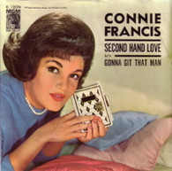 FRANCIS,CONNIE  -   Second hand love/ Gonna git that man (49128/7s)