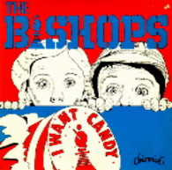 BISHOPS  -   I want candy/ See that woman (G5857/7s)