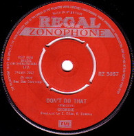 GEORDIE  -   Don't do that/ Francis was a rocker (59170/7s)