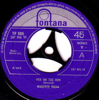 MANFRED MANN  -   Fox on the run/ Too many people (59269/7s)
