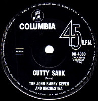 JOHN BARRY SEVEN & ORCHESTRA  -   Cutty Sark/ 'Four Corners' theme (59217/7s)