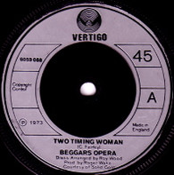 BEGGARS OPERA  -   Two timing woman/ Lady of hell fire (5931/7s)