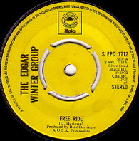 EDGAR WINTER GROUP  -   Free ride/ When it comes (59134/7s)