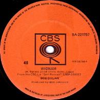 DYLAN,BOB  -   Wigwam/ Copper kettle (the pale moonlight) (59129/7s)