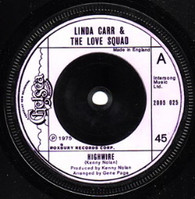 CARR,LINDA & LOVE SQUAD  -   Highwire/ Mama's little corner of the world (G6973/7s)