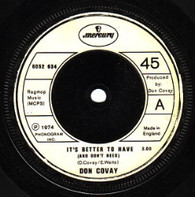 COVAY,DON  -   It's better to have (and don't need)/ Leave him part II (G69112/7s)