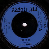 HYAMS,STEVE  -   Pick it up/ Do it again (G69240/7s)