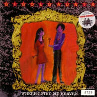GIGILO AUNTS  -   Where I found my heaven/ Ride on baby ride on (acoustic) (G70256/7s)
