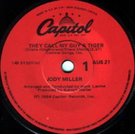 MILLER,JODY  -   They call my guy a tiger/ Wonderful round of indifference (G731185/7s)