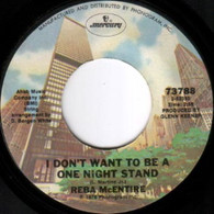 MCENTIRE,REBA  -   I don't want to be a one night stand/ I'm not your kind of girl (G73363/7s)