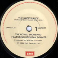 BOWYER,BRENDAN & ROYAL SHOWBAND  -   The hucklebuck/ I ran all the way home (G731027/7s)