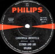 OFARIM,ESTHER & ABI  -   Cinderella Rockfella/ Lonesome road (G75331/7s)
