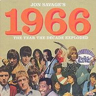 VARIOUS - JON SAVAGE'S 1966 : THE YEAR THE DECADE EXPLODED     (CD25373/CD)
