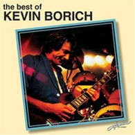 BORICH/KEVIN - BEST OF KEVIN BORICH    (CD25584/CD)