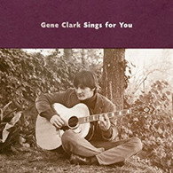 CLARK/GENE - GENE CLARK SINGS FOR YOU    (CD25595/CD)