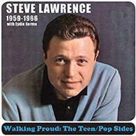 LAWRENCE/STEVE + EYDIE GORME - WALKING PROUD  : THE TEEN/POP SIDES 1959-1966    (CD25607/CD)