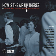 VARIOUS - HOW IS THE AIR UP THERE : 80 MOD, SOUL & FREAKBEAT NUGGETS FROM DOWN UNDER (3CDS)    (CD25553/CD)