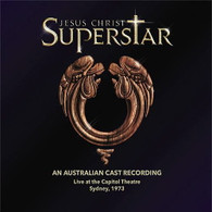 AUSTRALIAN CAST RECORDING - JESUS CHRIST SUPER STAR (2CD) : LIVE AT THE CAPITOL THEATRE SYDNEY, 1973    (CD25592/CDS)
