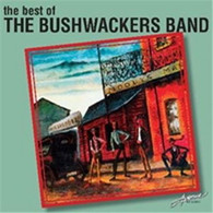BUSHWACKERS BAND - BEST OF THE BUSHWACKERS BAND    (CD25583/CD)