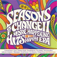 VARIOUS - SEASONS OF CHANGE II : MORE HAPPENING HITS OF THE HIPPY ERA (3CD)    (CD25601/CD)