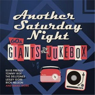 VARIOUS - ANOTHER SATURDAY NIGHT : 60S GIANTS OF THE JUKEBOX (2CD)    (CD25600/CD)