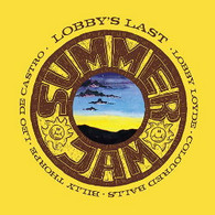 LOYDE/LOBBY & COLOURED BALLS - SUMMER JAM... LOBBY'S LAST    (CD25650/CD)